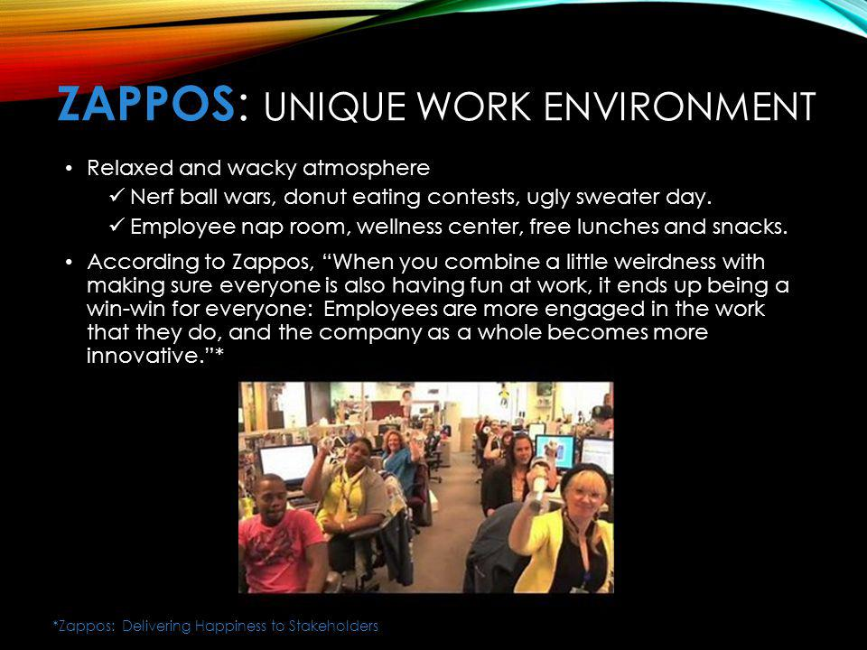 ZaPPOS: Unique Work Environment