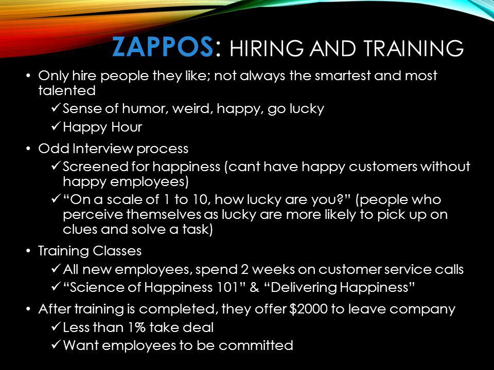 ZaPPOS: Hiring and Training