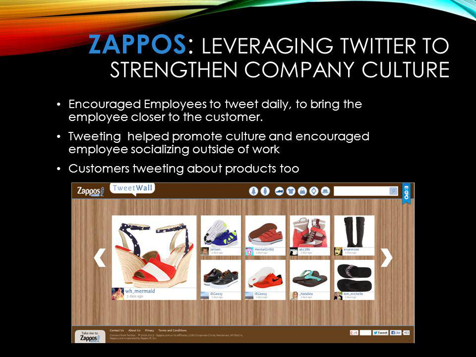 ZaPPOS: Leveraging Twitter to Strengthen Company Culture