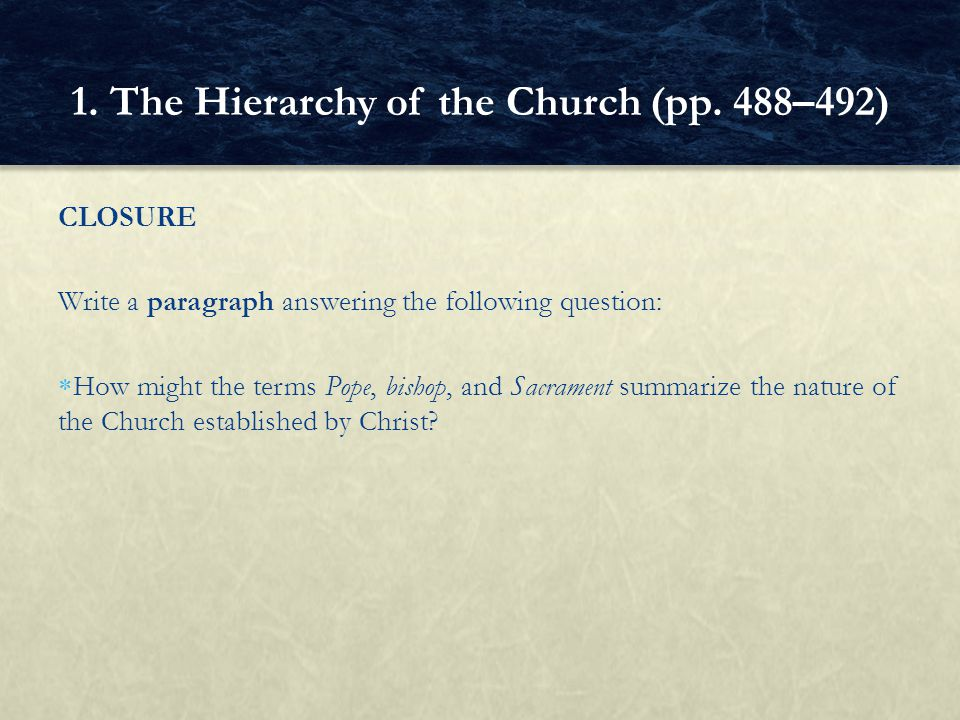 1. The Hierarchy of the Church (pp. 488–492)