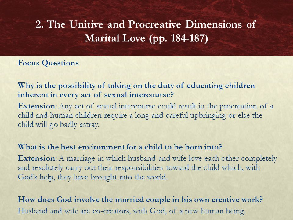 2. The Unitive and Procreative Dimensions of Marital Love (pp. 184-187)