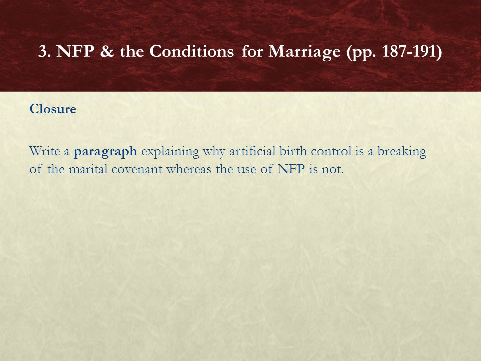 3. NFP & the Conditions for Marriage (pp. 187-191)