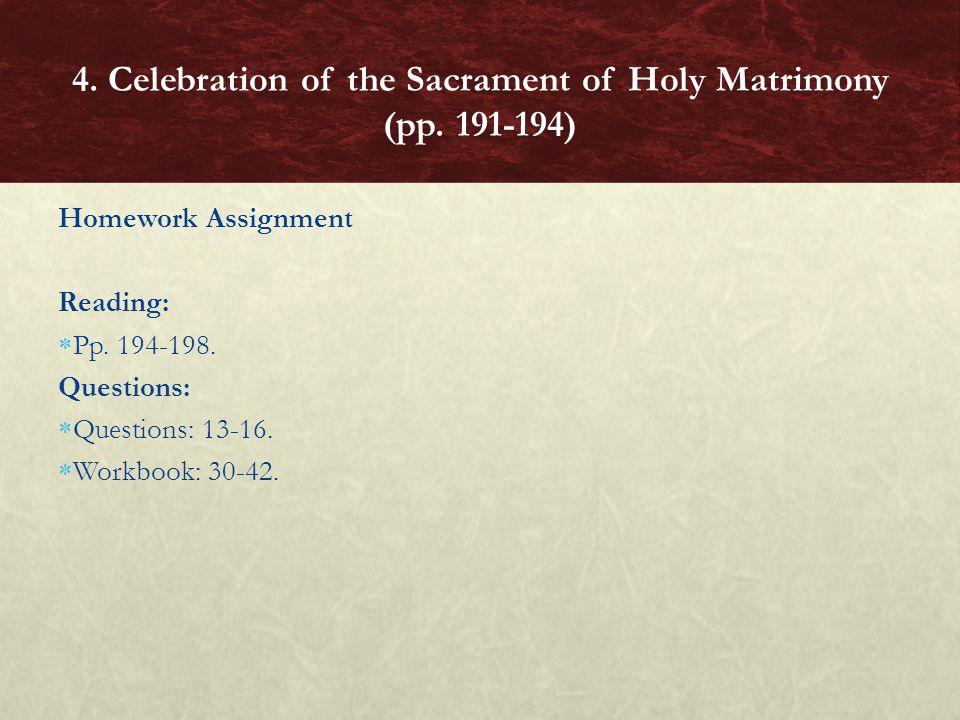 4. Celebration of the Sacrament of Holy Matrimony (pp. 191-194)