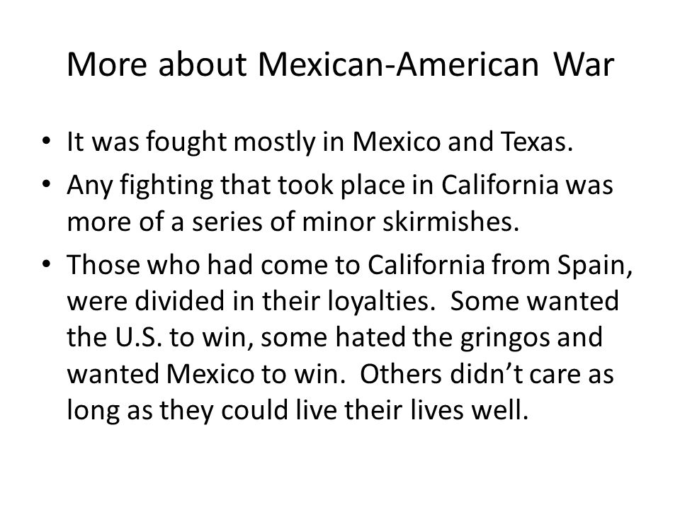 More about Mexican-American War