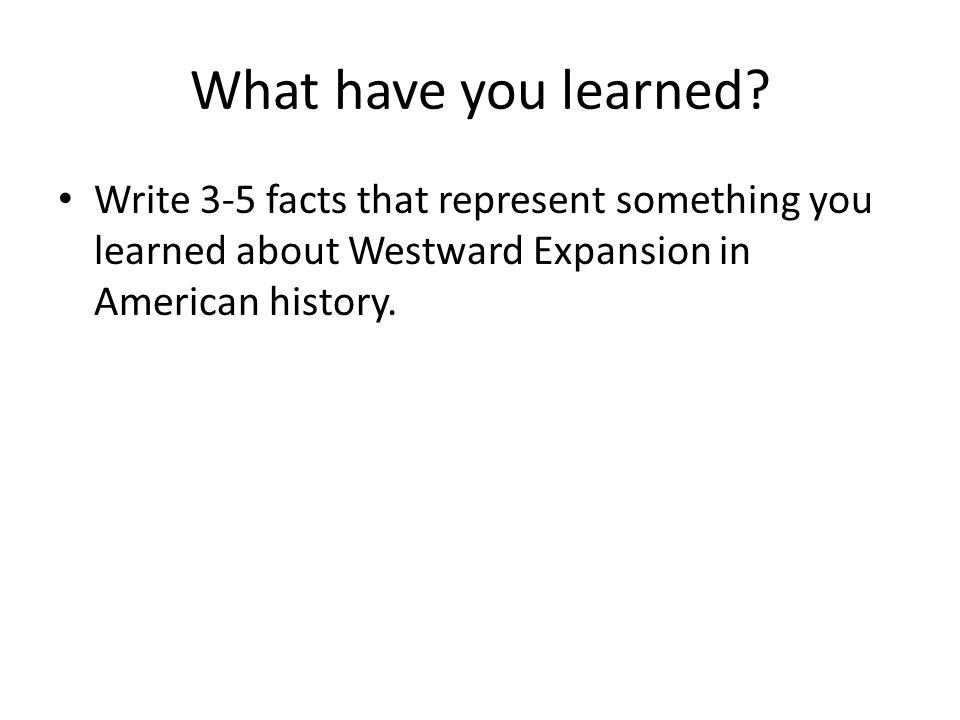 What have you learned.