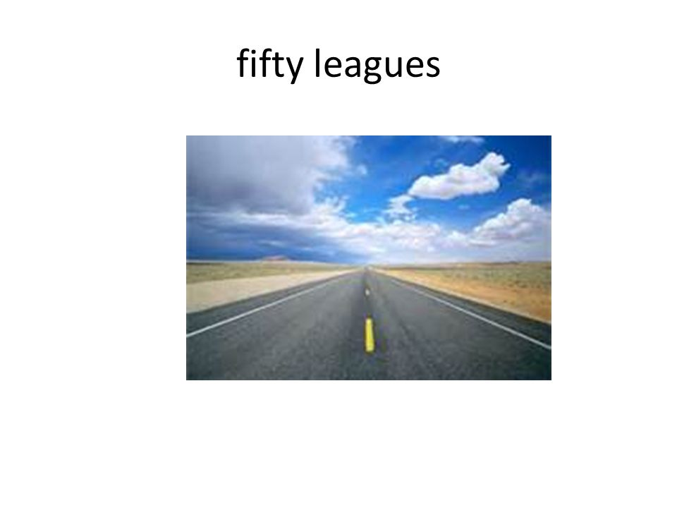 fifty leagues