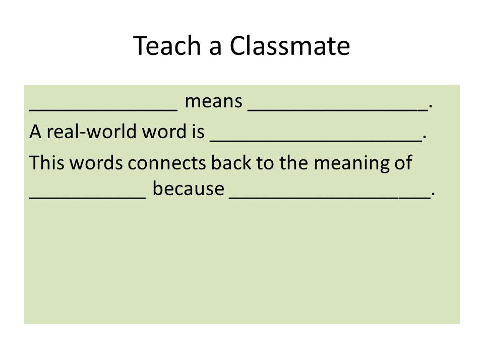 Teach a Classmate