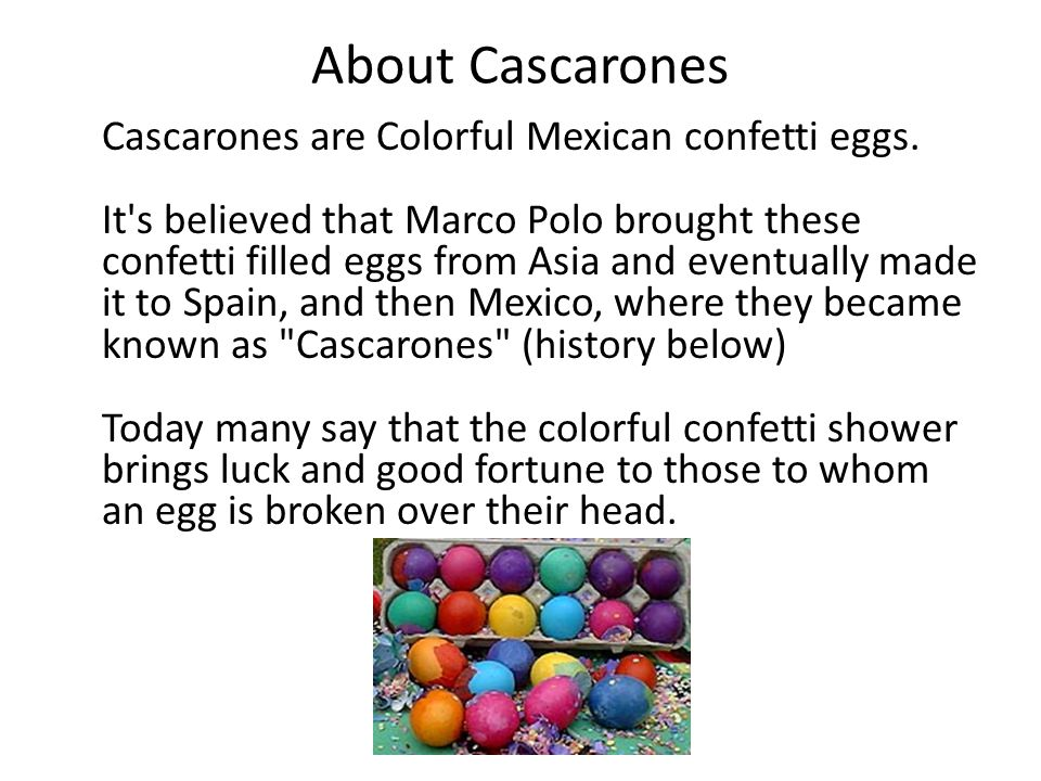 About Cascarones