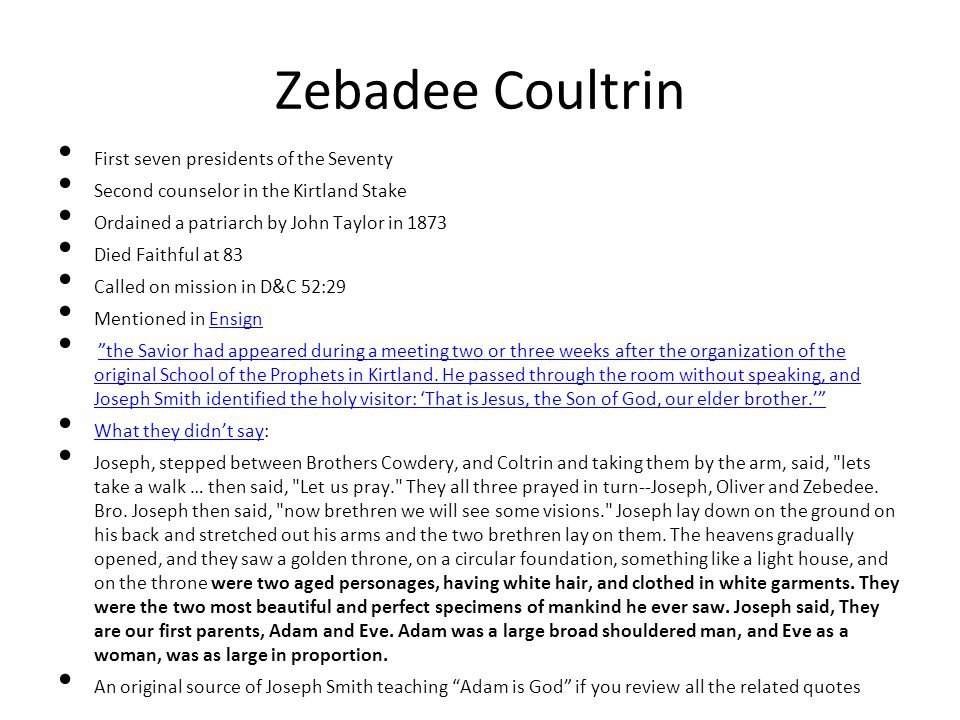 Zebadee Coultrin First seven presidents of the Seventy