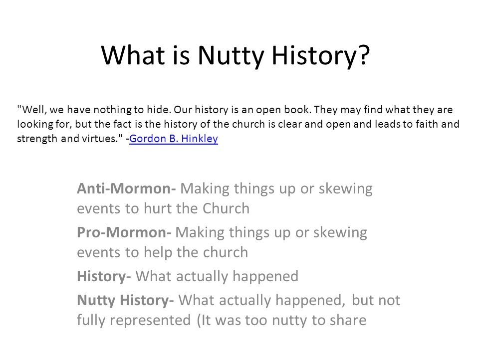 What is Nutty History