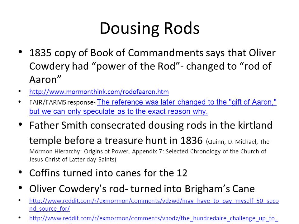 Dousing Rods 1835 copy of Book of Commandments says that Oliver Cowdery had power of the Rod - changed to rod of Aaron