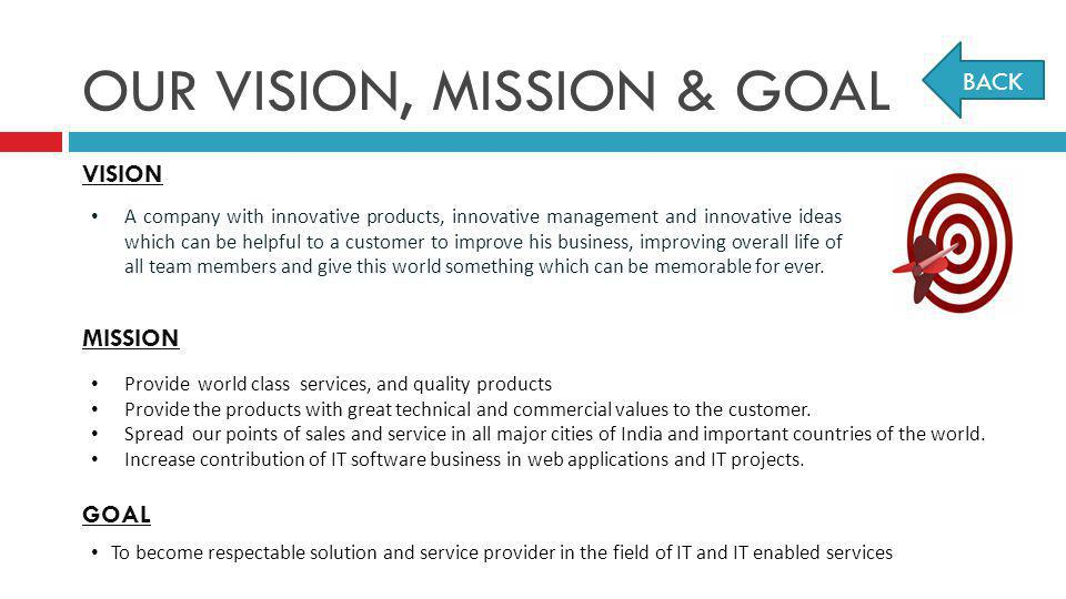 OUR VISION, MISSION & GOAL