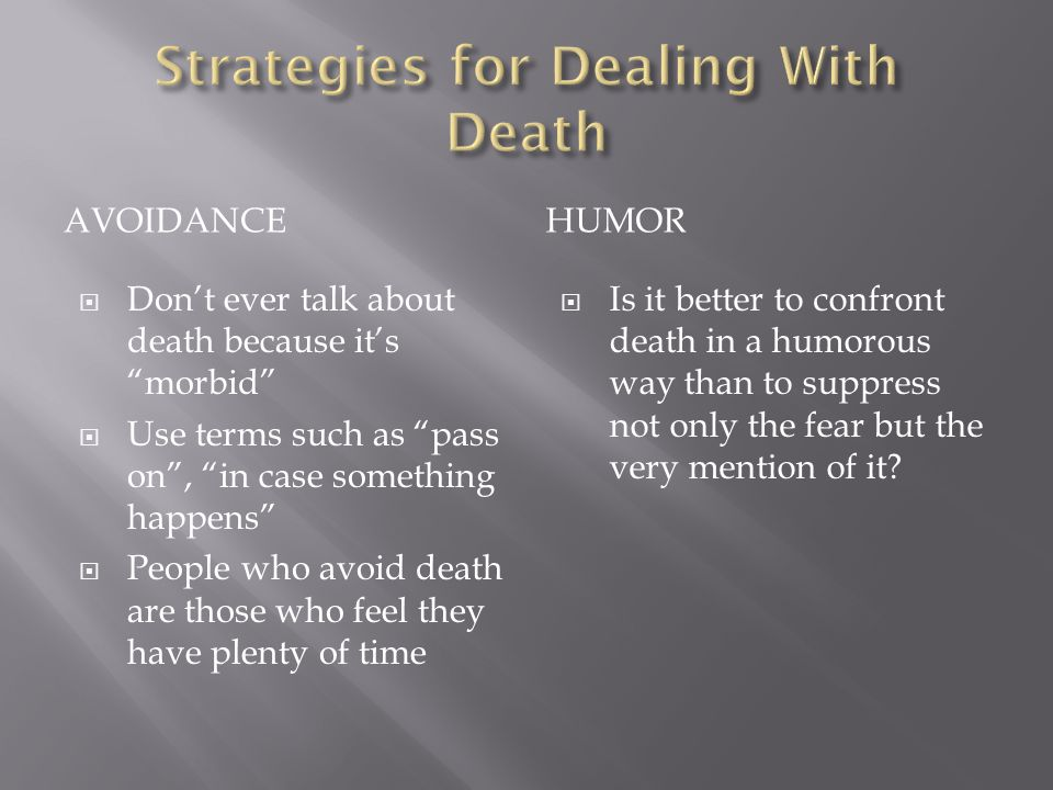 Strategies for Dealing With Death