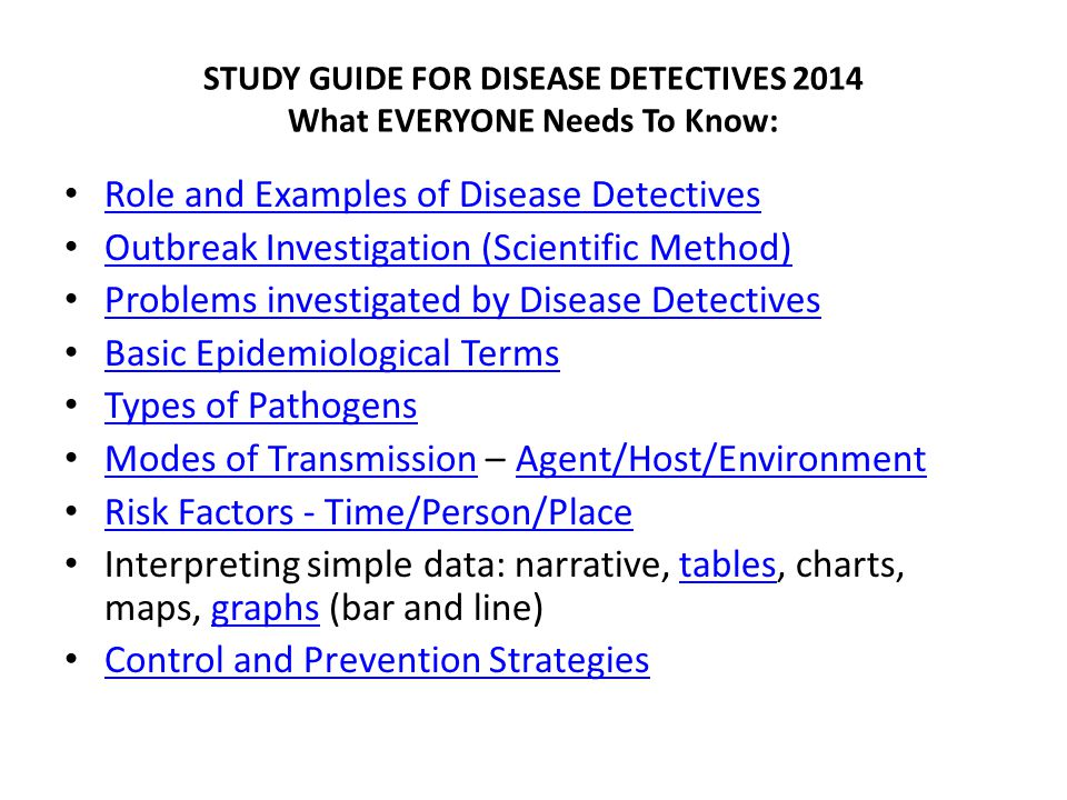 STUDY GUIDE FOR DISEASE DETECTIVES 2014 What EVERYONE Needs To Know: