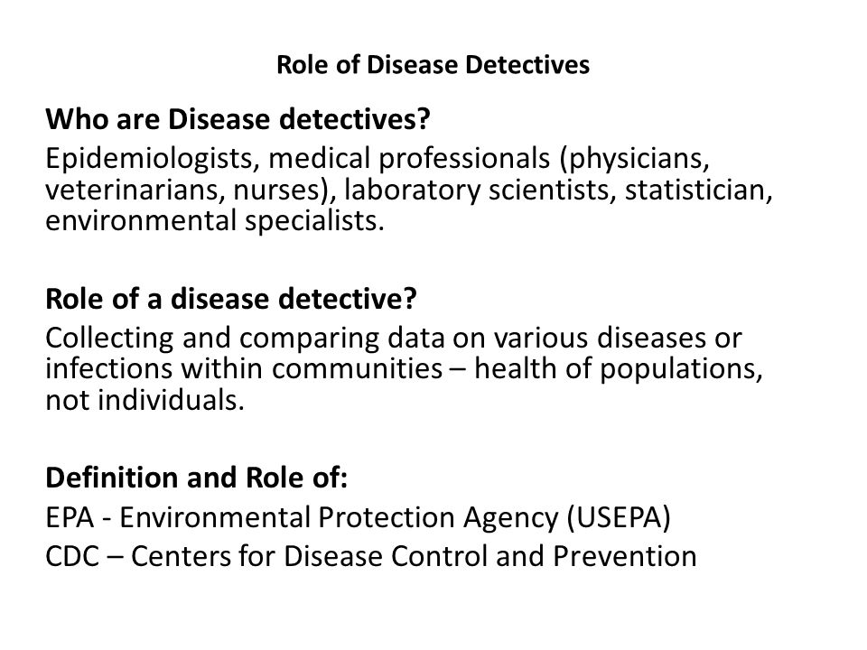 Role of Disease Detectives