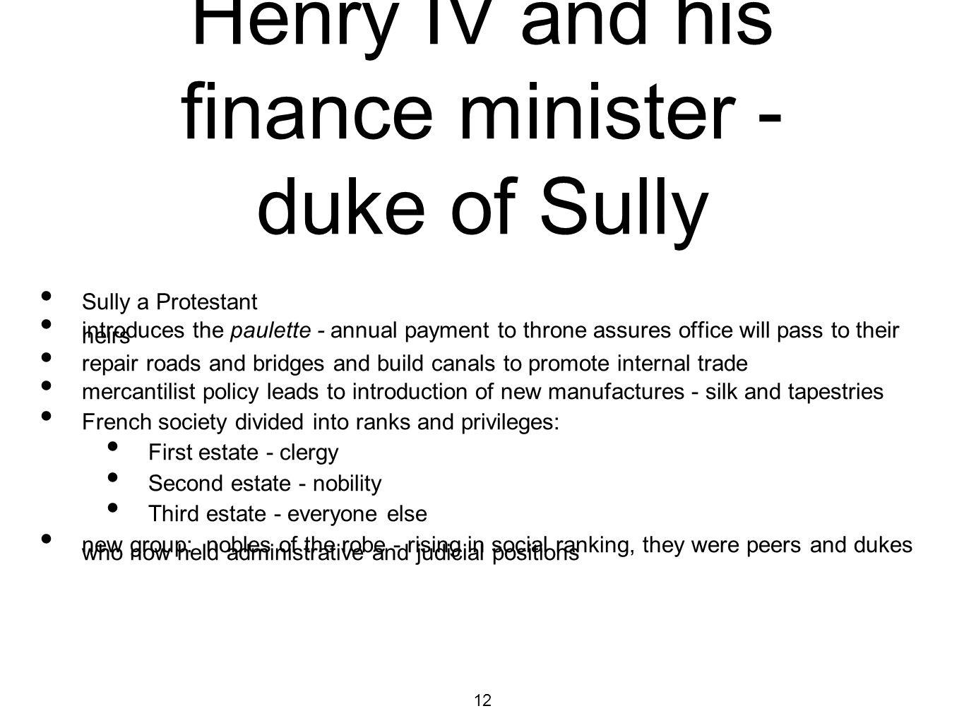 Henry IV and his finance minister - duke of Sully