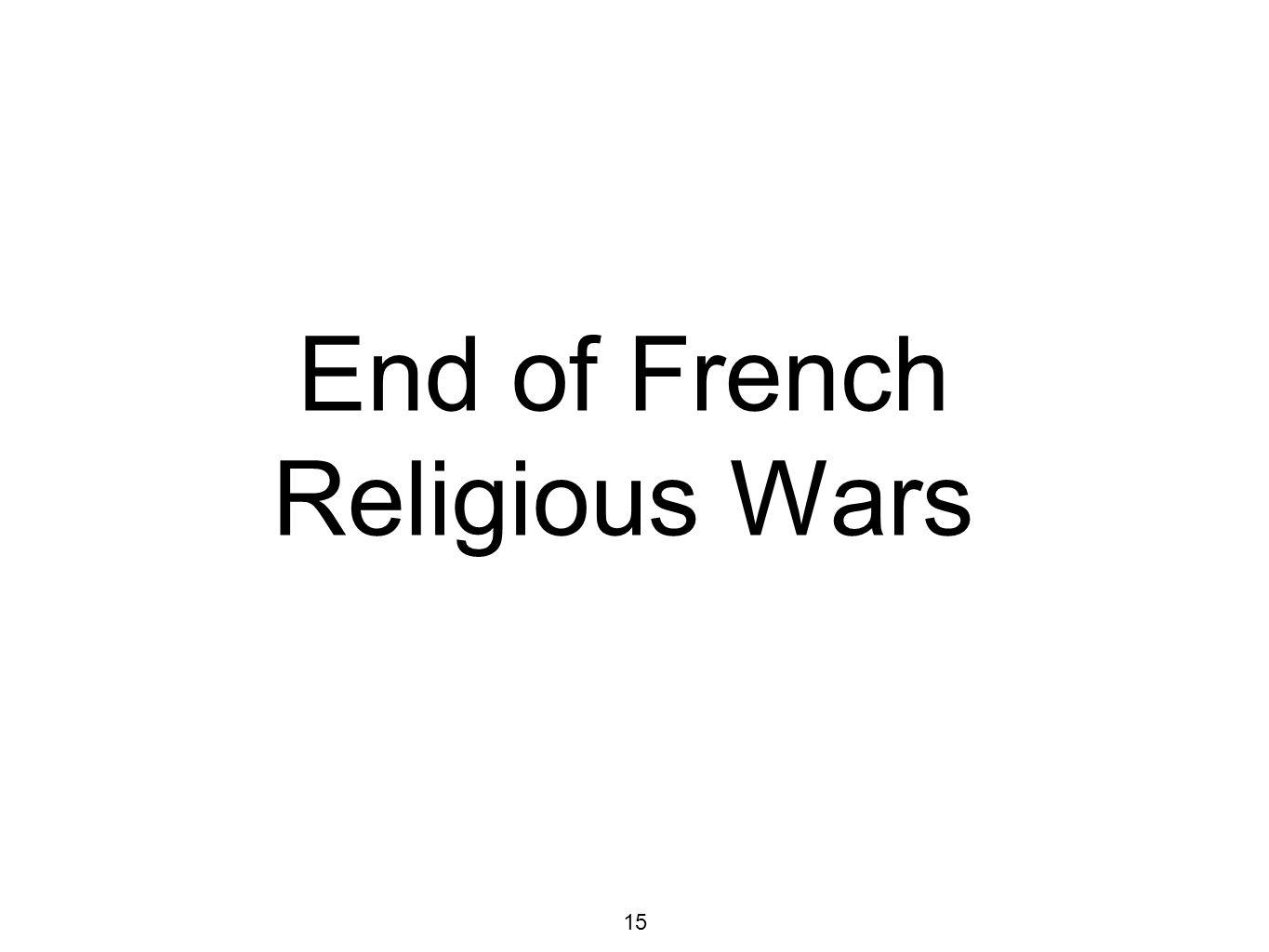 End of French Religious Wars
