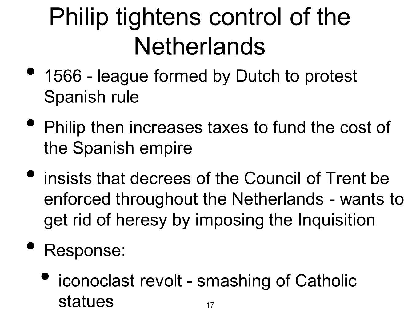 Philip tightens control of the Netherlands