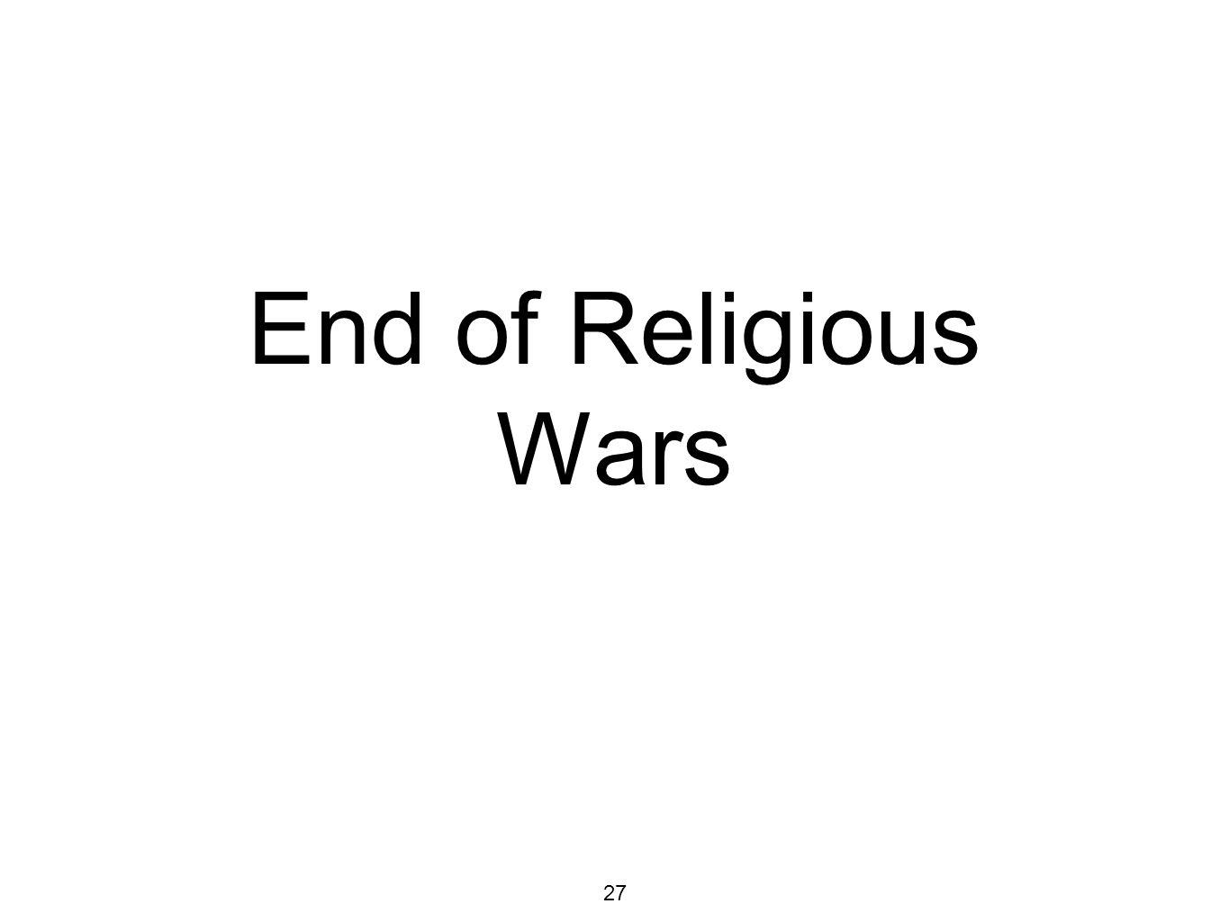 End of Religious Wars