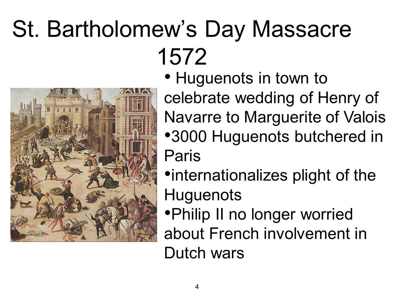 St. Bartholomew's Day Massacre 1572