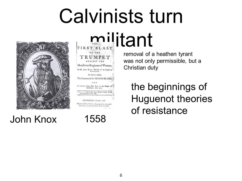 Calvinists turn militant