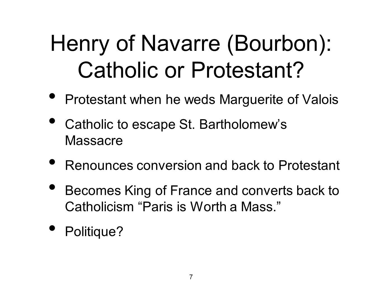 Henry of Navarre (Bourbon): Catholic or Protestant