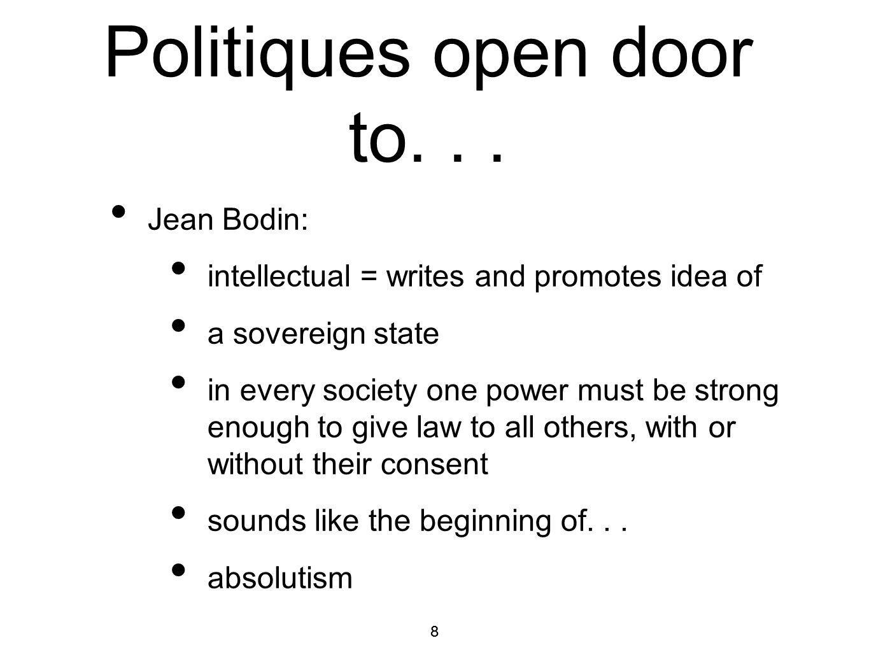 Politiques open door to. . .