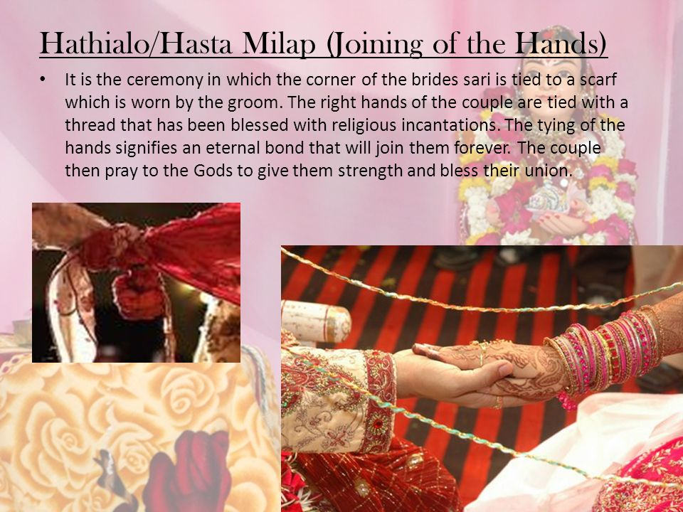 Hathialo/Hasta Milap (Joining of the Hands)