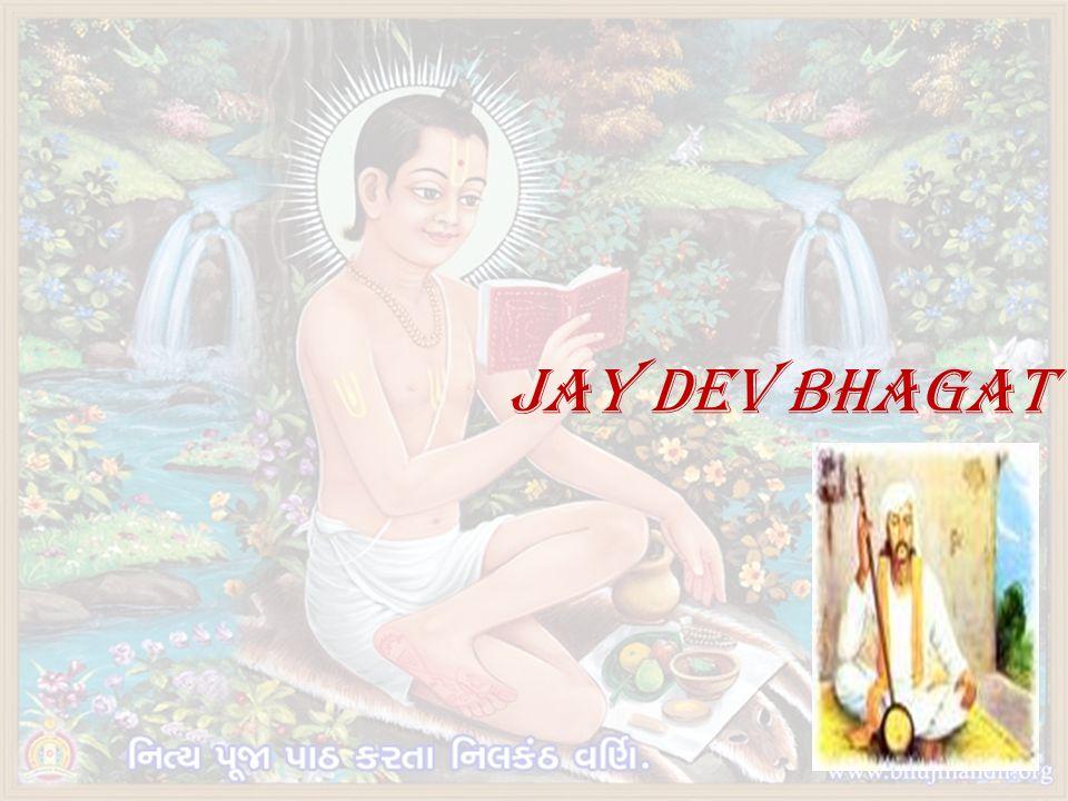 JAY DEV BHAGAT