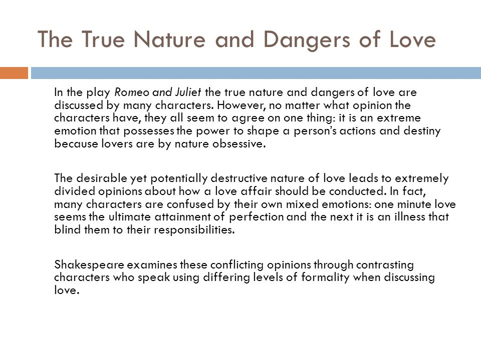 The True Nature and Dangers of Love