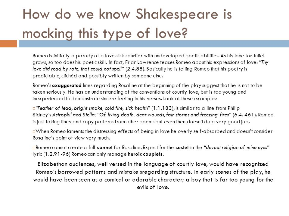 How do we know Shakespeare is mocking this type of love