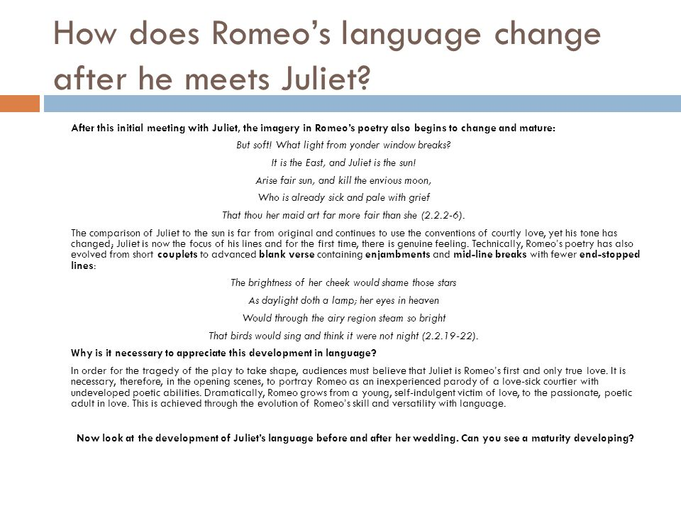 How does Romeo's language change after he meets Juliet