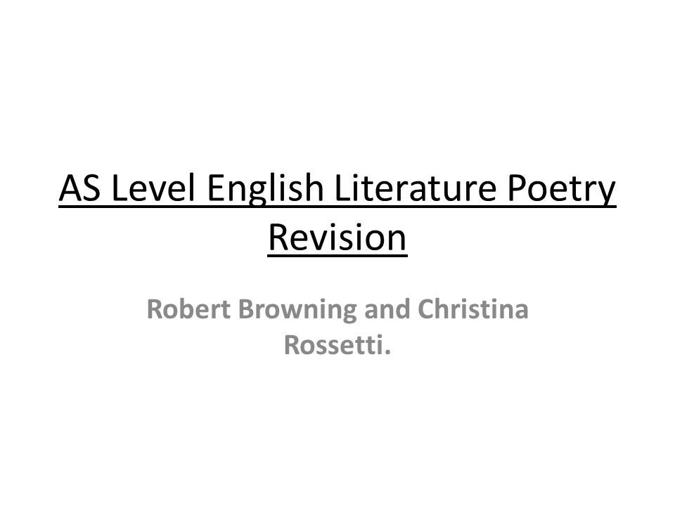 AS Level English Literature Poetry Revision