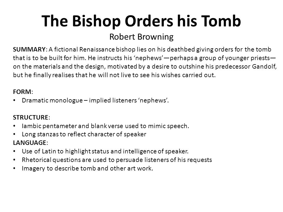 The Bishop Orders his Tomb Robert Browning