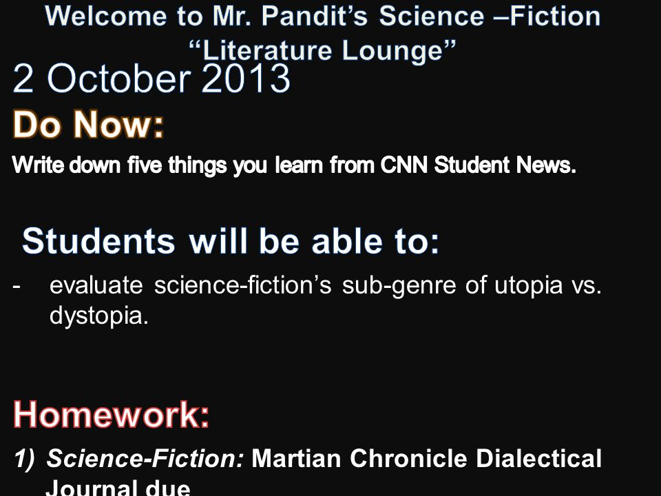 Welcome to Mr. Pandit's Science –Fiction Literature Lounge