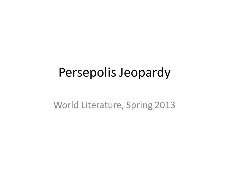World Literature, Spring 2013