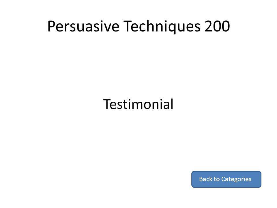 Persuasive Techniques 200