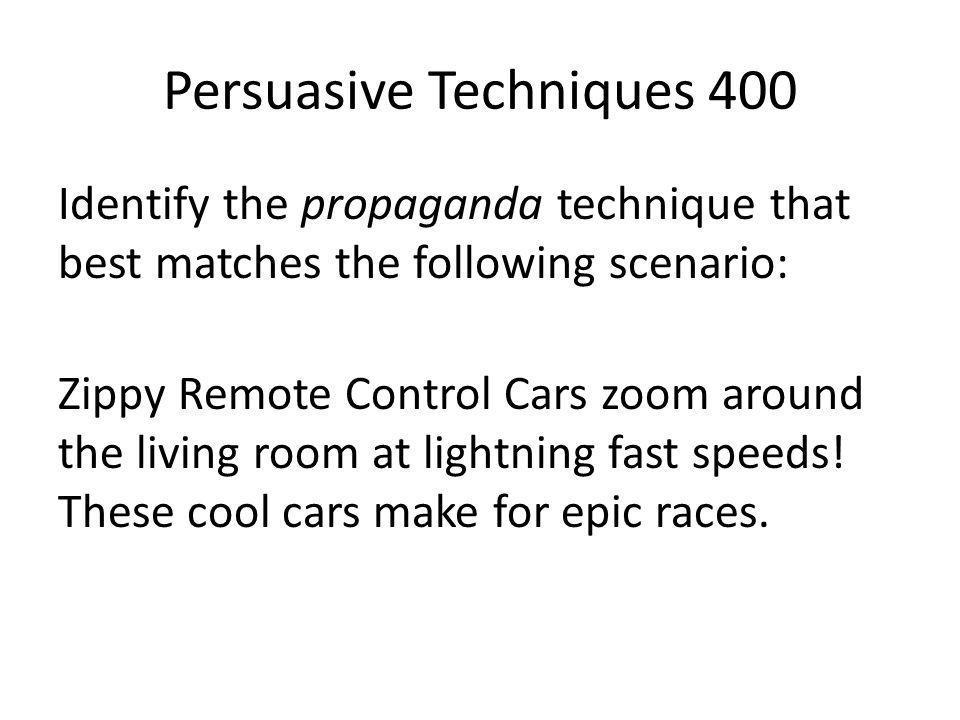Persuasive Techniques 400