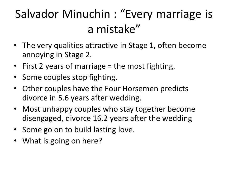Salvador Minuchin : Every marriage is a mistake