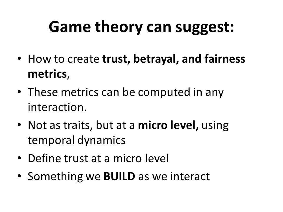 Game theory can suggest: