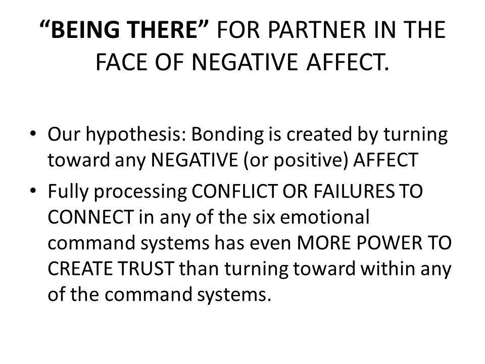BEING THERE FOR PARTNER IN THE FACE OF NEGATIVE AFFECT.