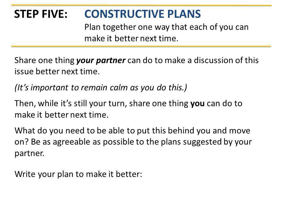 Step Five: Constructive Plans