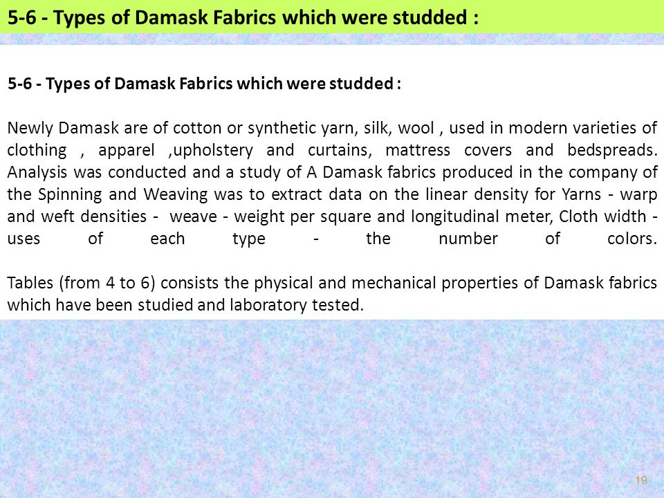 5-6 - Types of Damask Fabrics which were studded :