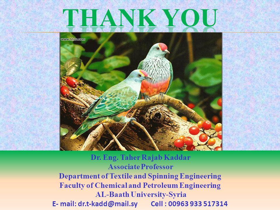 Thank you Dr. Eng. Taher Rajab Kaddar Associate Professor