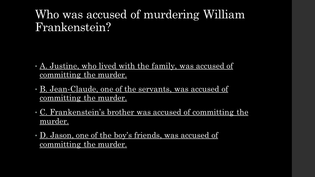 Who was accused of murdering William Frankenstein