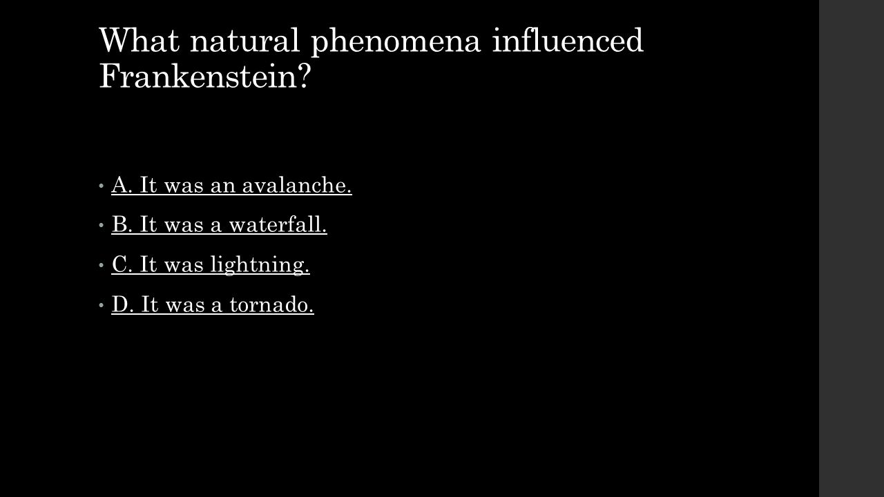 What natural phenomena influenced Frankenstein