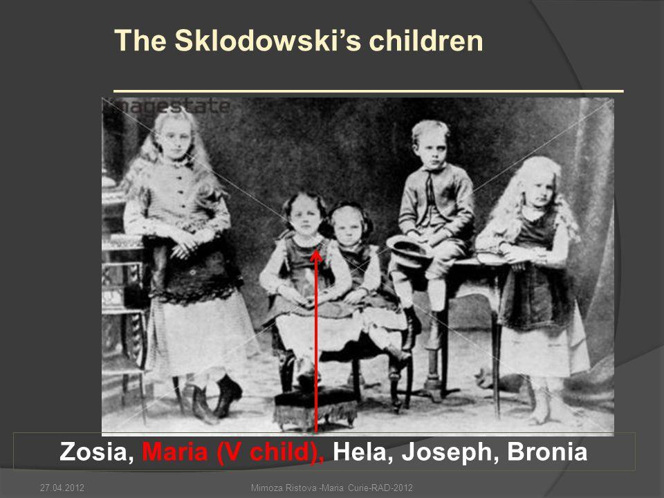 Zosia, Maria (V child), Hela, Joseph, Bronia