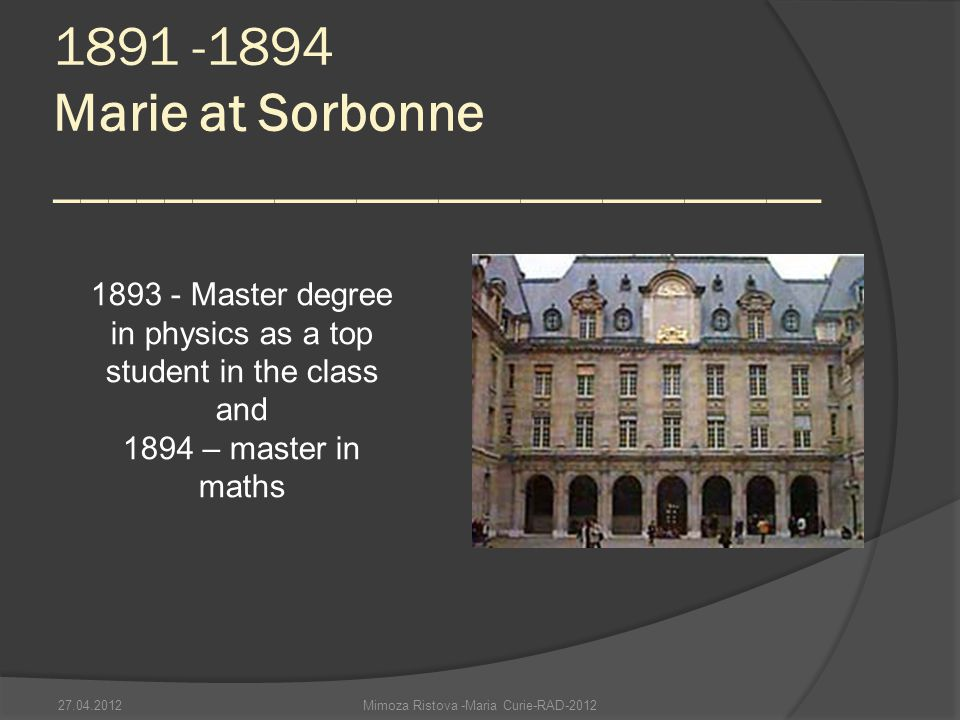 1891 -1894 Marie at Sorbonne ____________________________
