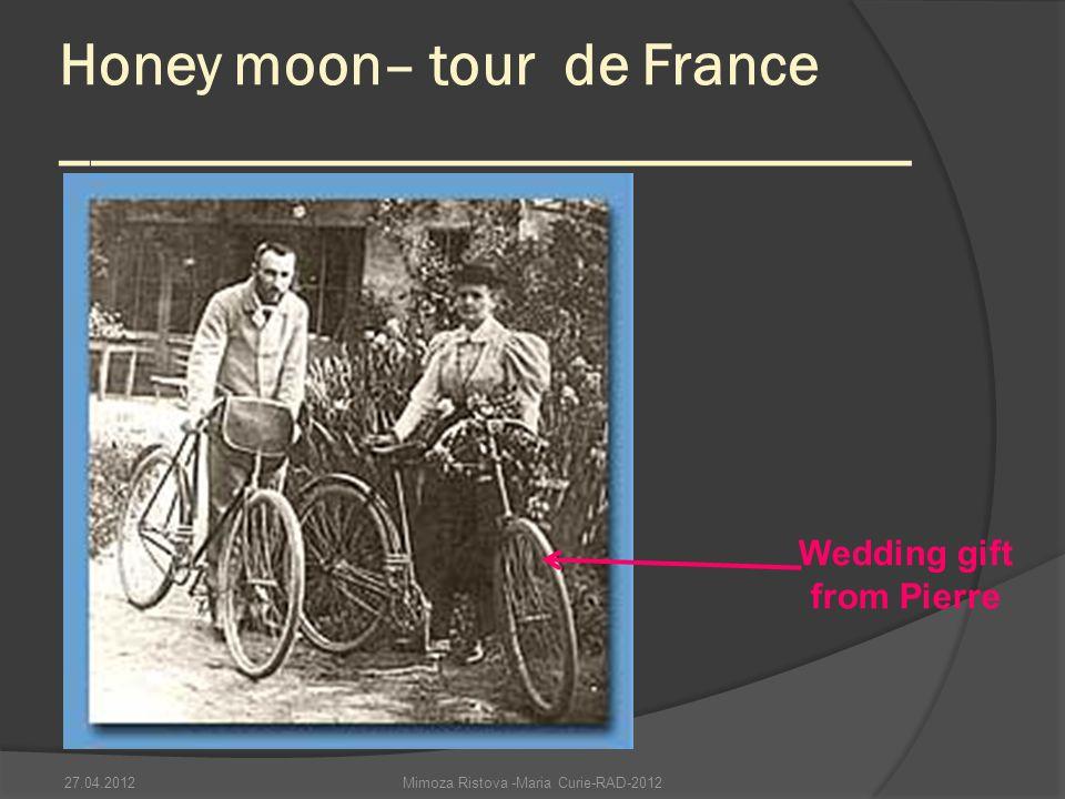 Honey moon– tour de France ____________________________