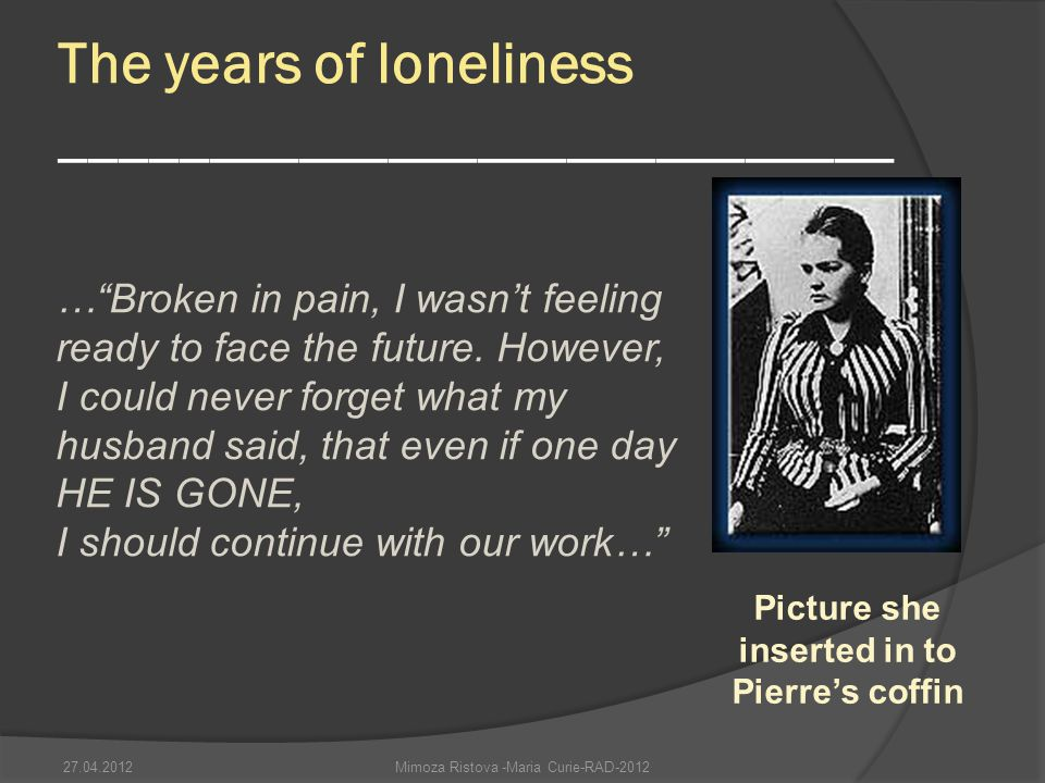 The years of loneliness ____________________________